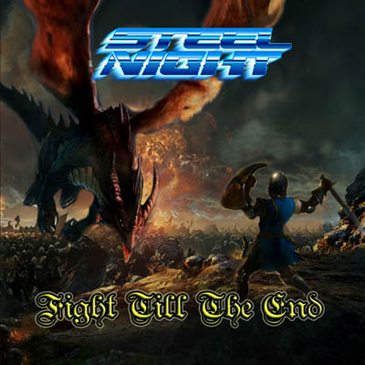 STEEL NIGHT | FIGHT TILL THE END